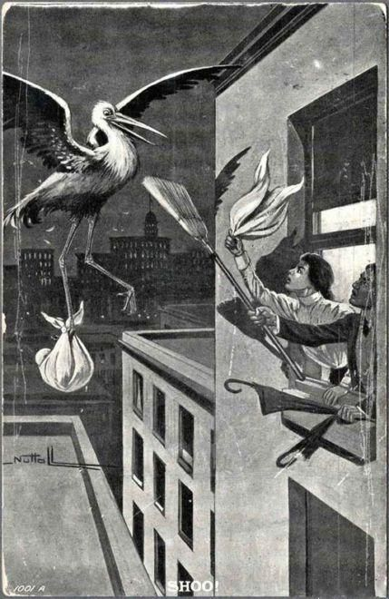 """""""Shoo, shoo, you cursed creature!"""" 1907 postcard. A couple (presumably married) in an apartment window (presumably not rich) have few tools at their disposal to keep the Stork at bay. (Classic Doctor's advice to a struggling mother who asked how to avoid more pregnancies: """"Tell Jake to sleep on the roof."""")Old Schools, Vintage Births, Laugh, Vintage Wardrobe, Births Control, Funny Stuff, Humor, Things, True Stories"""