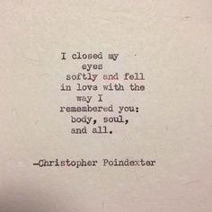 I closed my eyes