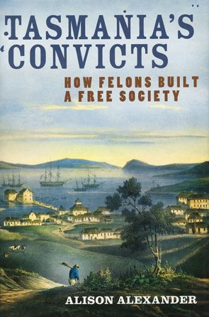 The story of the 72,000 convicts transported to Van Diemen's Land from 1803 to 1853, and the colony they built. To the convicts arriving in Van Diemen's Land, it must have felt as though they'd been sent to the very ends of the earth. In Tasmania's Convicts Alison Alexander tells the history of the men and women transported to what became one of Britain's most notorious convict colonies.