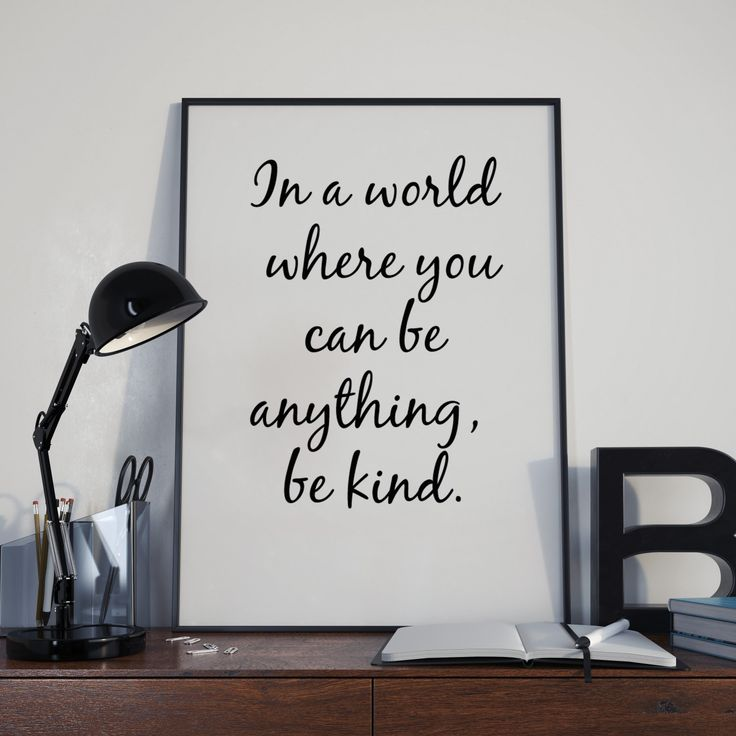 In a world where you can be anything be kind, Printable art, Inspirational quotes to print, Wall Art Quote, Printable Print, typography by DoseOfInspiration on Etsy