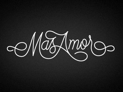 """Mas Amor"" A script tattoo design by Jordan Metcalf. Love the flow, and how the M and A maintain their sharpness despite the fluidity of the rest of the letters."
