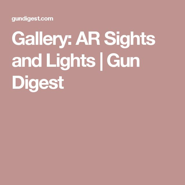 Gallery: AR Sights and Lights | Gun Digest Speed up and simplify the pistol loading process  with the RAE Industries Magazine Loader. http://www.amazon.com/shops/raeind