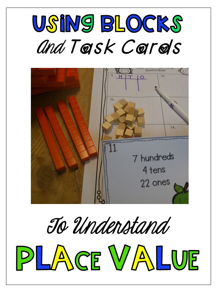 Use place value blocks with your task cards to make place value lessons more concrete. Students will understand place value if you relate it to hands on manipulatives like blocks.