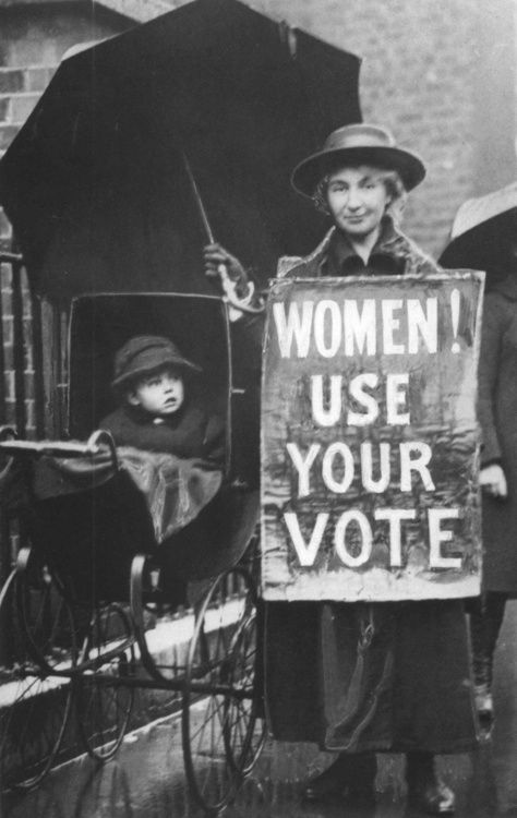 VOTE. Don't take it for granted, a lot of our Foremothers gave a lot of energy and work to get it for you.