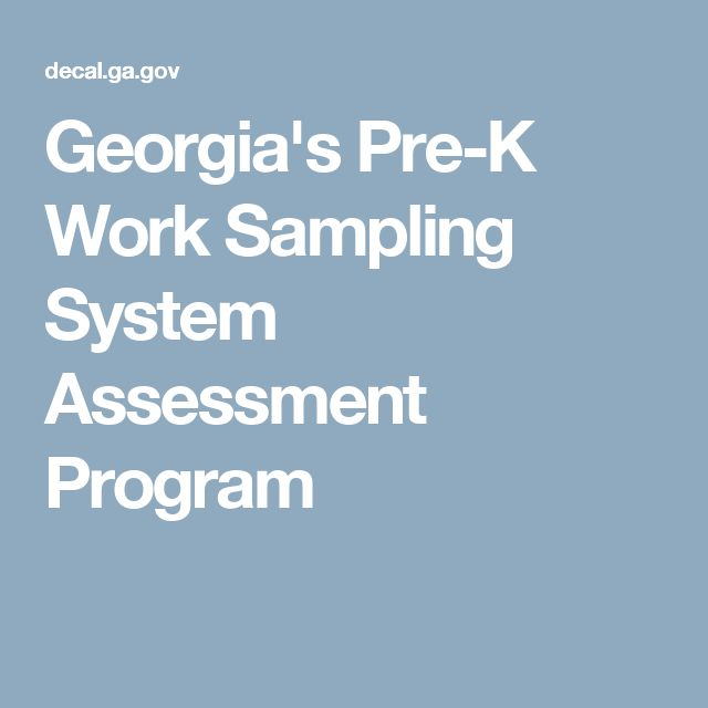 Georgia's Pre-K Work Sampling System Assessment Program