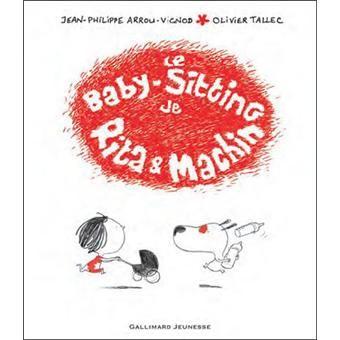 Le baby-sitting de Rita et Machin - Jean-Philippe Arrou-Vignod, Olivier Tallec