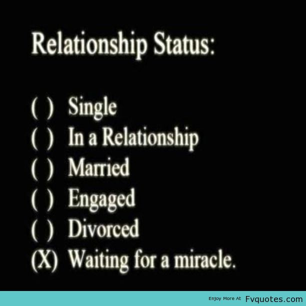 relationship status waiting for a miracle meaning