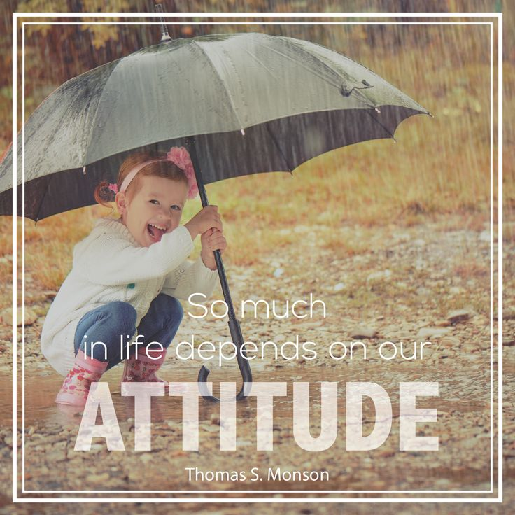 "President Thomas S. Monson: ""So much in life depends on our attitude."" #lds #quotes"