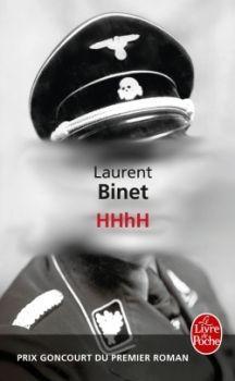 HHhH de Laurent Binet.  Un mélange réussi de roman historique et de réflexion sur le métier d'écrivain.
