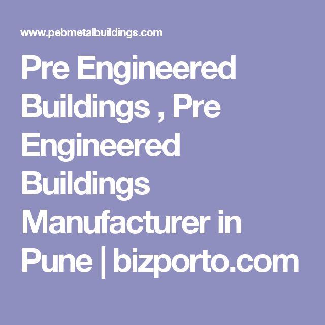 Pre Engineered Buildings , Pre Engineered Buildings Manufacturer in Pune | bizporto.com