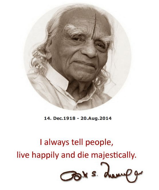 bks iyengar - i always tell people, live happily and die majestically. - thank you for your teachings