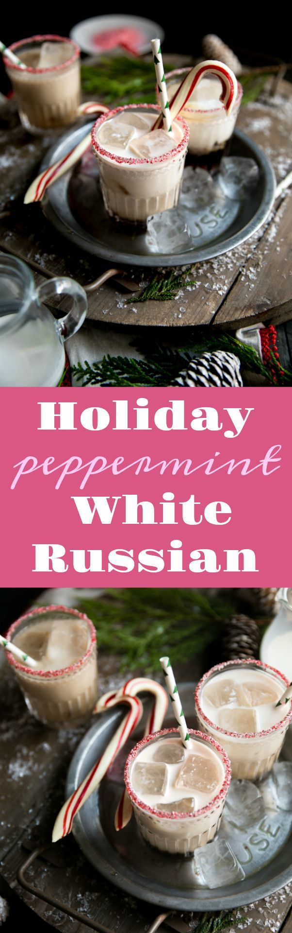 Holiday Peppermint White Russian #cocktail #easyrecipe #whiterussian #vodka #kahlua #peppermint #christmas #alcohol