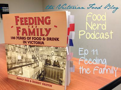 The Food Nerd Podcast Episode 11: Feeding the Family local food history book