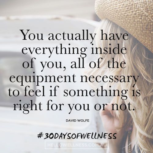 Trust that inner wisdom. #30daysofwellness  PS. Sign up for my love letters here: http://bit.ly/30DaysofWellness <3