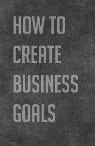 create business goals