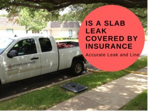 Is a Slab Leak Covered by Insurance