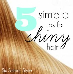 5 Simple Tips for Shiny Hair from Six Sisters' Style!