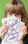 Melissa Hill: Kirjeitä San Franciscosta
