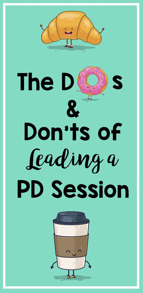 The Dos & Don'ts of Leading a Professional Development Session – Bored Teachers