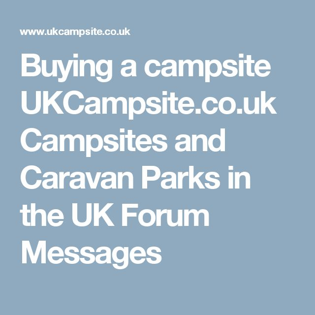 Buying a campsite UKCampsite.co.uk Campsites and Caravan Parks in the UK Forum Messages