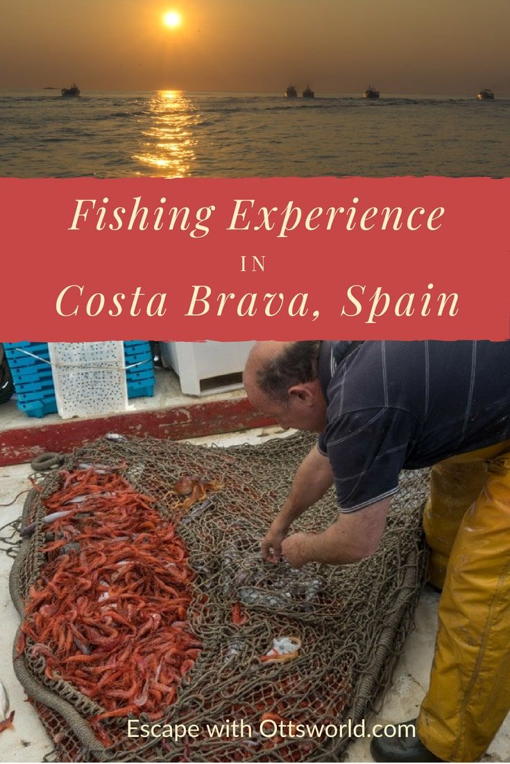 Travel Deeper W This Unique Costa Brava Fishing Experience Spain Travel Guide Travel Destinations Unique Mexico Travel Destinations