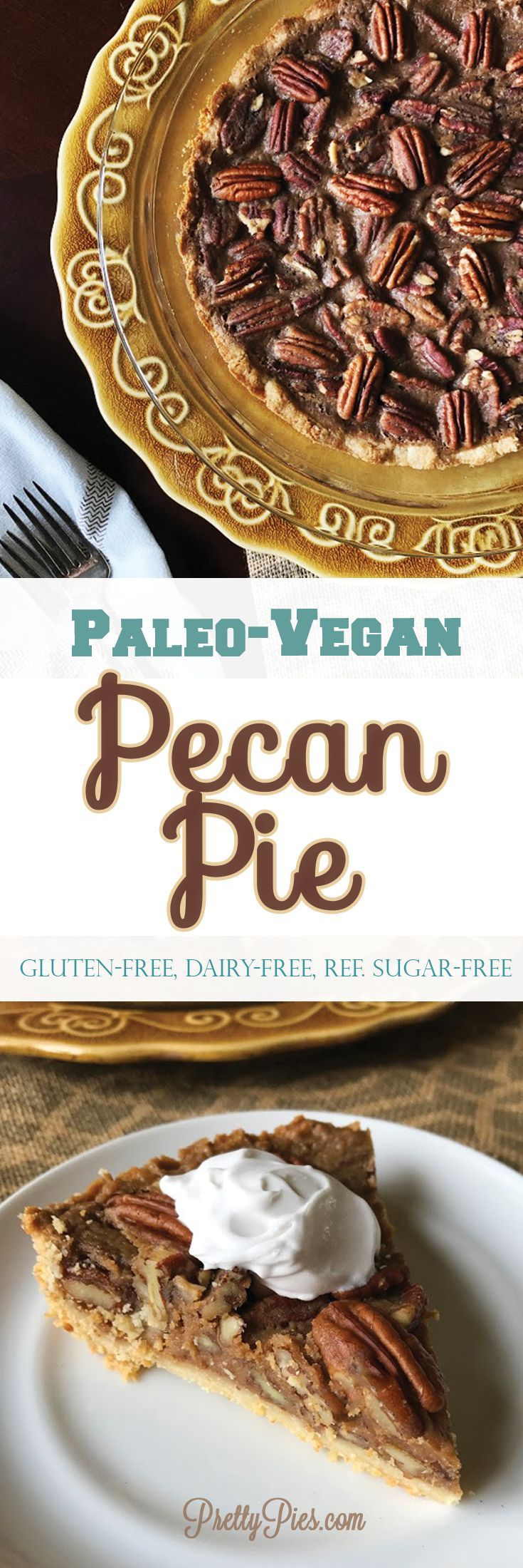 The ultimate Pecan Pie made with 7 un-processed ingredients (no dairy, gluten/grains, eggs or refined sugar) #paleo #vegan Perfect for #Thanksgiving - PrettyPies.com