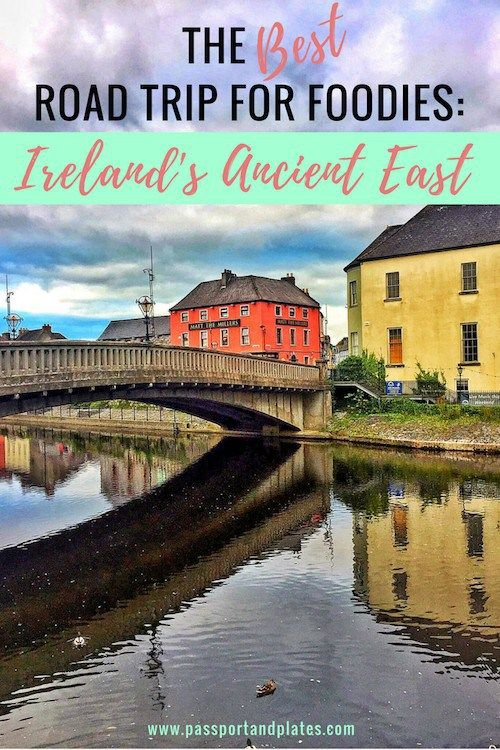 Ireland's Ancient East Foodie Road Trip | https://passportandplates.com, Ireland's Ancient East Road Trip | https://passportandplates.com, Foodie Things to Do in Ireland | https://passportandplates.com