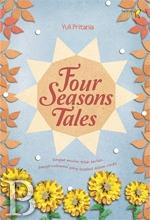Four Season Tales |  AUTUMN MAPLE, WINTER IN DECEMBER  SPRING CANDY, SUMMER BLOSSOM, Empat kisah cinta pada empat musim yang berbeda. Pertemuan Kyuhyun dan Hyena pada musim gugur. Keajaiban salju yang menyatukan Ji-Yoo dan Eunhyuk. Berseminya perasaan Leeteuk dan Hyun-Ah seperti untaian bunga musim semi. Cerita cinta Hee-Kyung dan Donghae yang sehangat mentari musim panas. Romantisme di bawah langit Korea. | Yuli Pritiana | Bentang Belia | Rp. 34.500,00 / Rp. 29.325,00  (Diskon 15%)