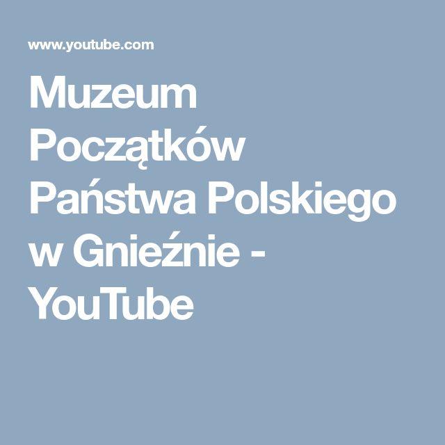 Muzeum Początków Państwa Polskiego w Gnieźnie  - YouTube