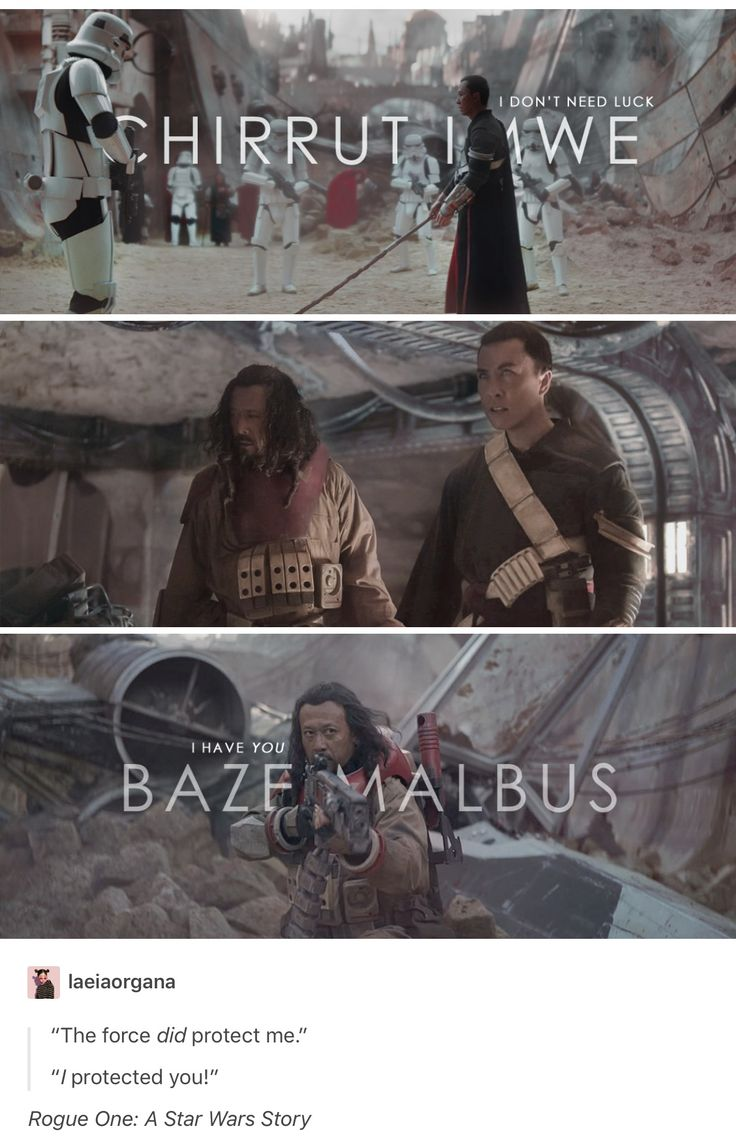 Rogue One, Star Wars, Baze Malbus, Chirrut Imwe, Chirrut x Baze