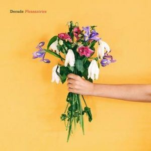 Decade - Pleasantries