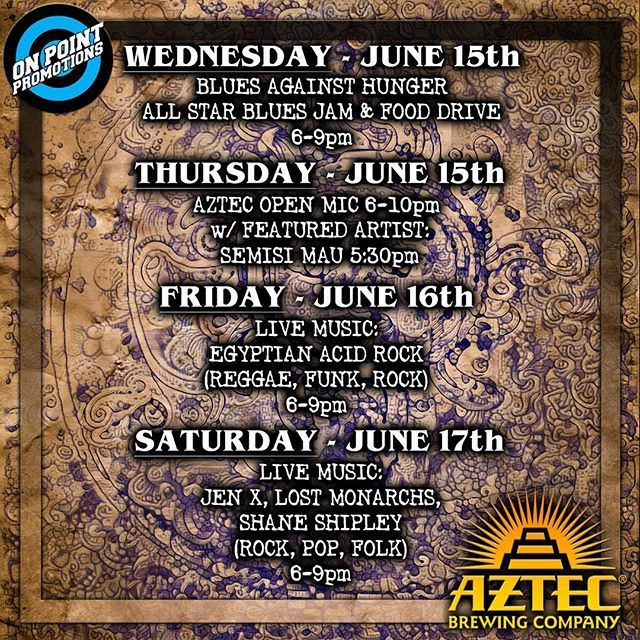 This week at Aztec: •Wed: Blues Against Hunger All Star Blues Jam and Food Drive 6-9pm (Donations of non-perishable food items requested) •Thurs: Aztec Open Mic 6-10pm with Featured Artist Semisi Ma'u at 5:30pm! •Fri: Live Music with Egyptian Acid Rock (Reggae, Funk, Rock) 6-9pm •Sat: Live Music with Jen X, Lost Monarchs, and Shane Shipley (Rock, Pop, Folk) 6-9pm! . . . #aztecbrewery #sdbeer #sdmusic #sandiegobeer #sandiegomusic #vistabeer #vistamusic #vista #vistaca #vistacalifornia…
