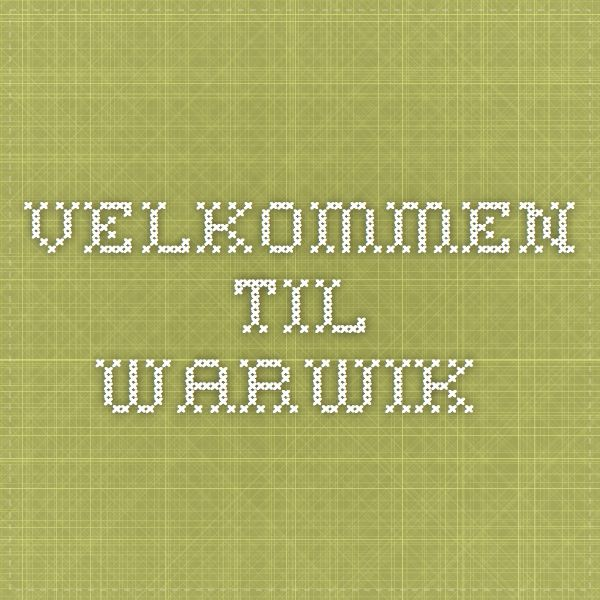 Velkommen til Warwik