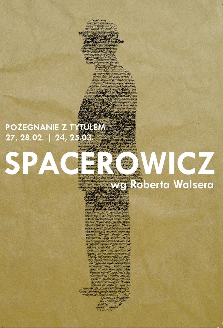 Spacerowicz http://teatrochoty.pl/spektakle/spacerowicz/
