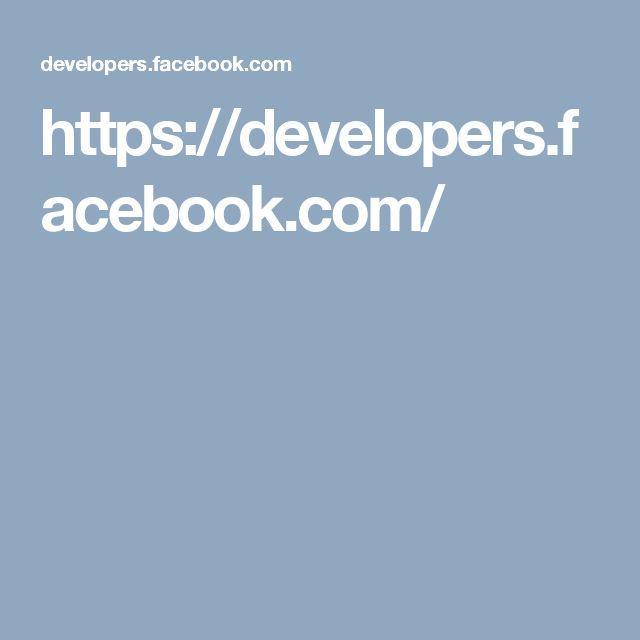 https://developers.facebook.com/