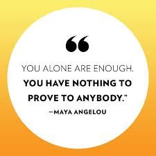 Image result for inspirational quotes you are enough Image result for inspirational quotes you are enough