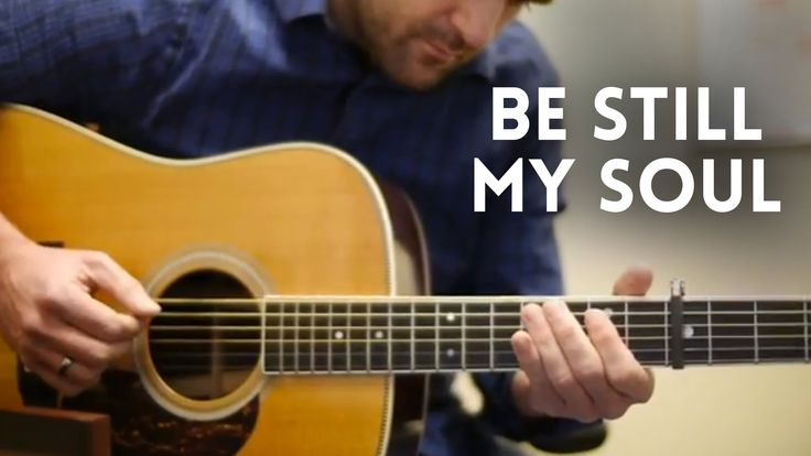Be Still My Soul - Acoustic Guitar