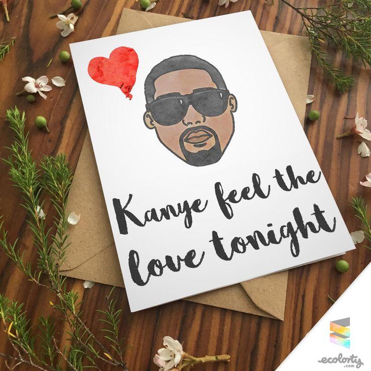 KANYE WEST Greeting Card | Can You Feel The Love Tonight Kim Kardashian Pun Card Hip Hop Boyfriend Girlfriend Birthday Card Anniversary by ecolorty on Etsy
