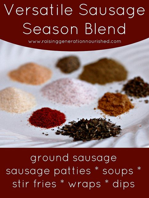 Versatile Sausage Season Blend :: For Use In Breakfast Sausage And To Season Stir Frys, Soups, Wraps, & Dips! - Raising Generation Nourished...