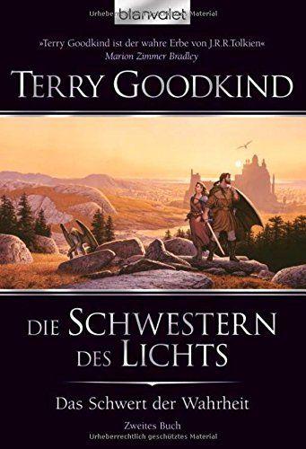 Das Schwert der Wahrheit 2: Die Schwestern des Lichts von Terry Goodkind http://www.amazon.de/dp/3442369681/ref=cm_sw_r_pi_dp_OFW7vb0DVXVD2