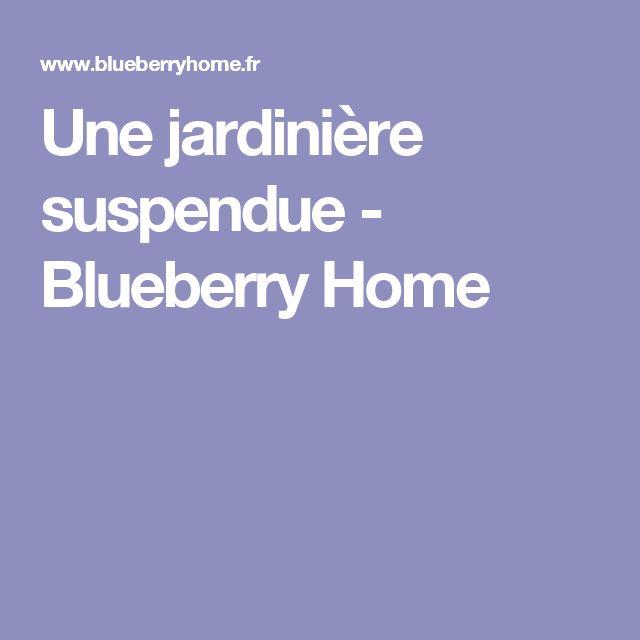Une jardinière suspendue - Blueberry Home