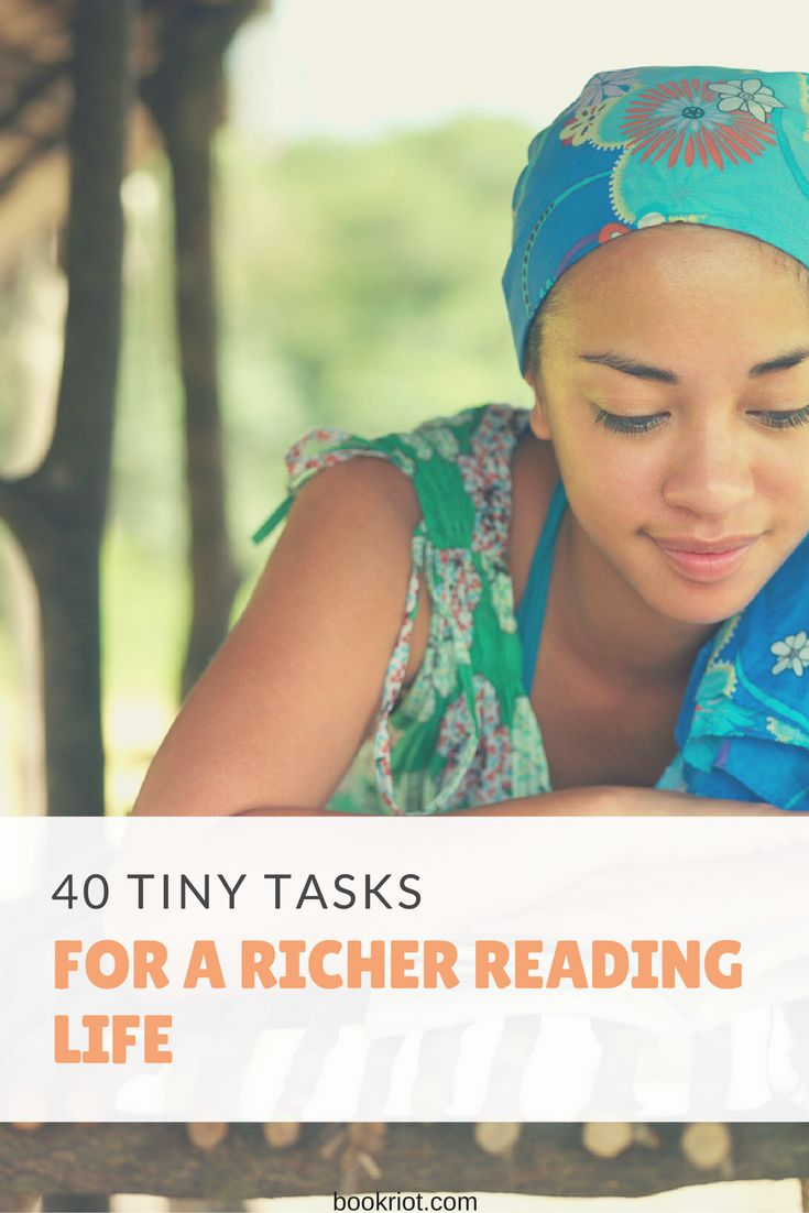 These tiny tasks will make your reading life even richer.