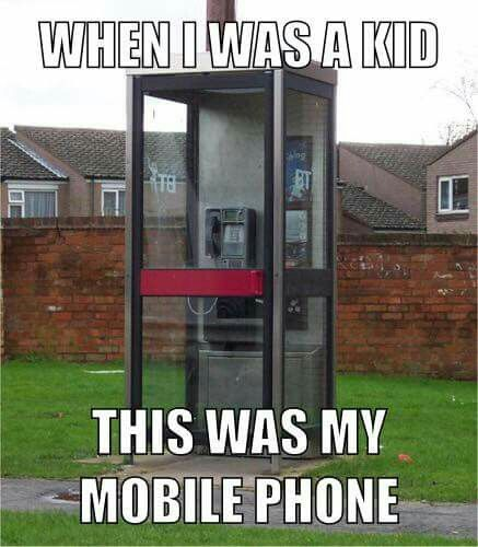 "Phone booth ""mobile phone"" xD Remember checking the coin return? Lol"