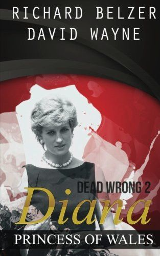 Dead Wrong 2: Diana, Princess of Wales
