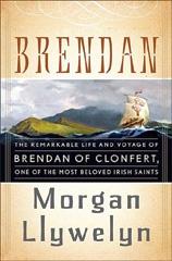 Brendan by Morgan Llywelyn, from Gaelsong