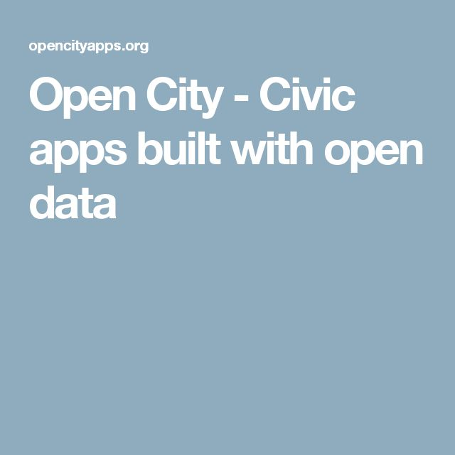 Open City - Civic apps built with open data