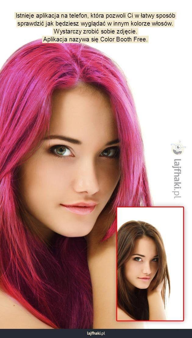 Jak wyglądałabyś w innym kolorze włosów? - Istnieje aplikacja na telefon, która…