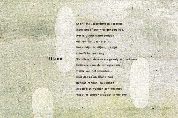 """Gedicht:Judith Herzberg """"Eiland"""" uit """"Zeepost"""". Beeld: Dorien Melis """"Segno""""."""