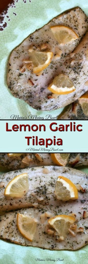 Lemon Garlic Tilapia - This Lemon Garlic Tilapia takes all of 10 minute of preparation time before you pop it in the oven. It makes the perfect weeknight meal! #lemon #garlic #tilapia #easy #yummy #fish #delicious #weeknightmeal