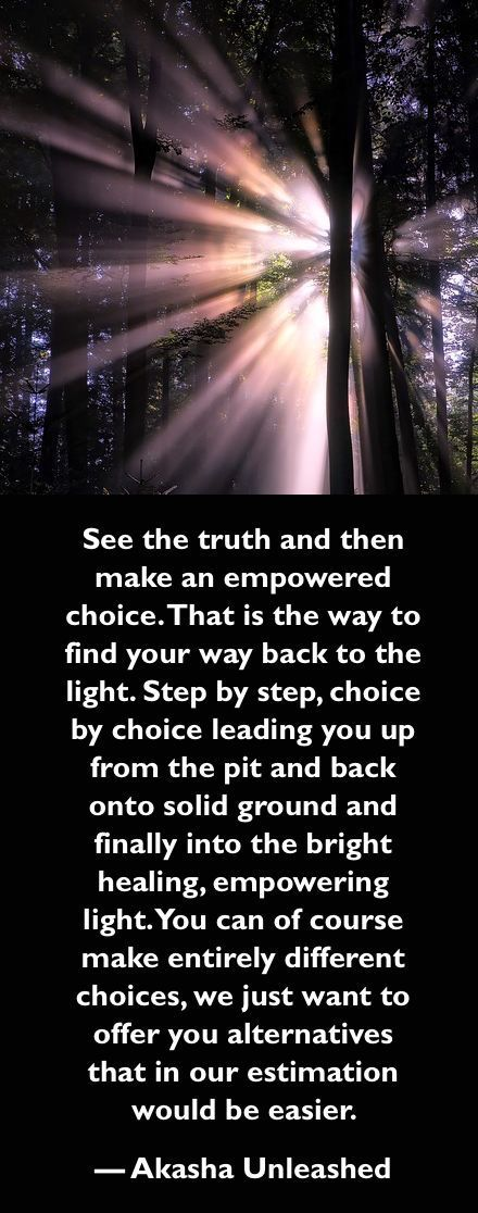 Truth, Choice, One step at a time. Akashic Records Wisdom, Self Empowerment, Soul Purpose, Journey.
